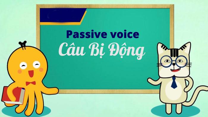 Passive voice - câu bị động