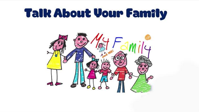 Chủ đề giới thiệu về gia đình bằng tiếng Anh